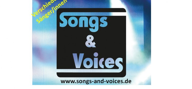Songs & Voices – Das Line Up Oktober 2015!